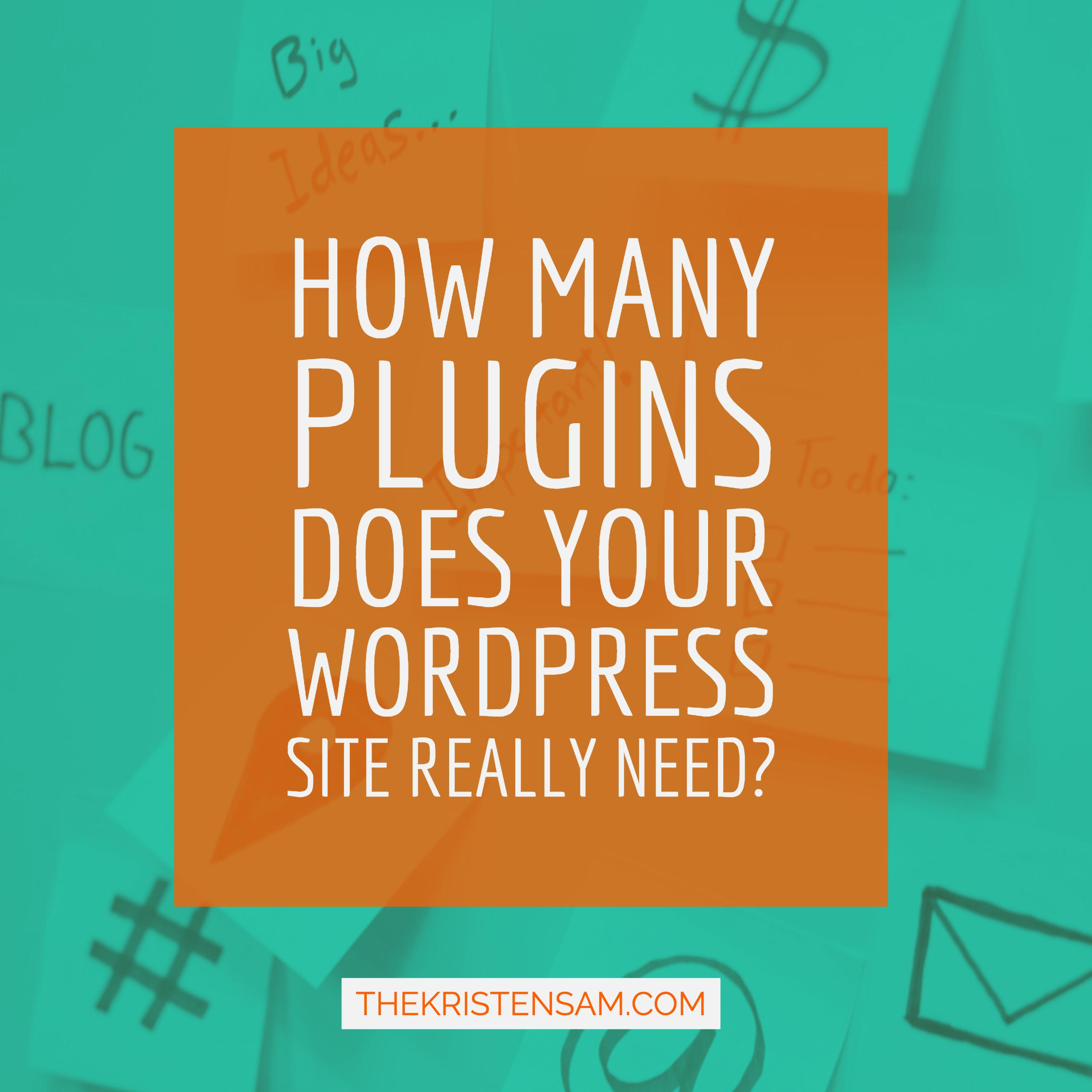 How Many Plugins Does Your Wordpress Website Actually Need?