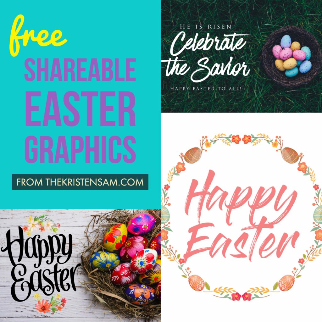Free shareable Easter Graphics - 2017 Edition